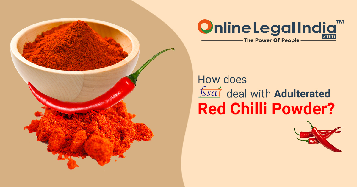 fssai rules and regulations for red chilli powder